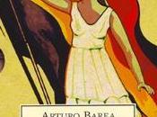 forja rebelde, primera parte: (1951), arturo barea. laberinto español.