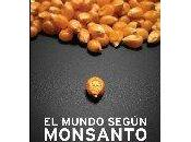 mundo según Monsanto (Marie-Monique Robin)