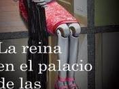 """reina palacio corrientes aire"""", Stieg Larsson (2007)"""