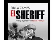 Sheriff, vida leyenda Malevo Ferreyra