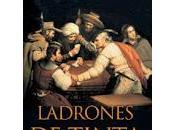 Ladrones tinta Alfonso Mateo-Sagasta