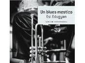 blues mestizo (Esi Edugyan, Alba Editorial, 2012)