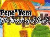 """José """"Pepe"""" Vera Heart Soul"""