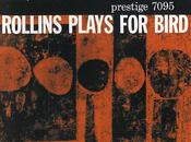 Sonny Rollins Plays Bird