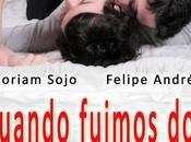 'Cuando Fuimos Dos: verdades mentiras cama' Fernando López