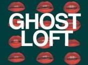 Ghost Loft Slowdowntime (2012)