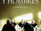 dioses hombres (Xavier Beauvois)