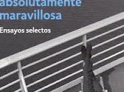 vida absolutamente maravillosa, Enrique Vila-Matas