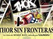 Firma ejemplares Thor Fronteras Madrid