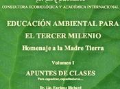 Libro publicado recientemente: Educación Ambiental para tercer milenio, homenaje madre Tierra