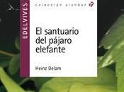 santuario pájaro elefante, Heinz Delam