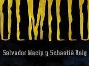 Colmillos, Salvador Macip, Sebastià Roig