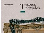 Tesoros perdidos, Ramón Homs Marquès