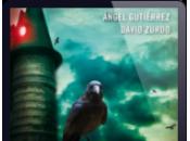 Torre Prohibida, Ángel Gutiérrez David Zurdo