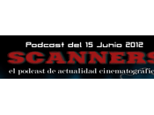 Estrenos Semana Junio 2012 Podcast Scanners...