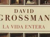 vida entera, David Grossman