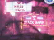 Jazz nights: person, saturday night Blackhawk, Francisco, volume (Miles Davis, 1961)