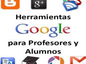 Herramientas Google para profesores alumnos