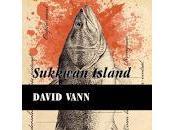David Vann. Sukkwan Island