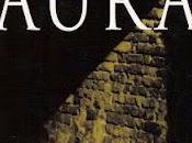 Aura (1962), carlos fuentes. mansión tinieblas.