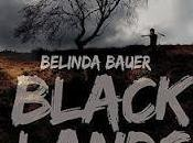 Blacklands Belinda Bauer