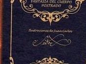 Fantasía cuerpo postrado, Luis Miguel Rabanal; ilustraciones Juan Carlos Mestre