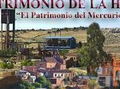 Actos motivo declaración Almadén como Patrimonio Humanidad