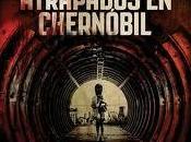 Atrapados Chernobyl