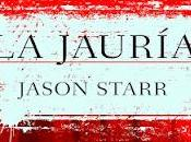 Reseña: jauría Jason Starr (The Pack