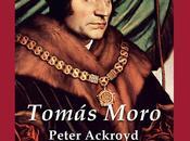 Tomás Moro, Peter Ackroyd