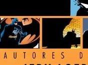 Lecturas Desde Parada (26); Grandes Autores Batman, recuperando esencia hombre murciélago