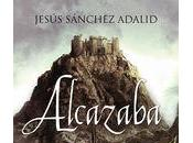 Alcazaba. Jesús Sánchez Adalid