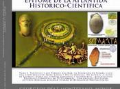 PROLOGO AUTOR INTRODUCCIÓN ATLANTIS. TARTESSOS. Aegyptius Codex. Clavis. Epítome Atlántida Histórico-Científica