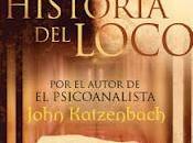 Reseña: historia loco John Katzenbach