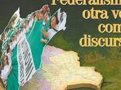 Federalismo: nuevo discurso oposición?