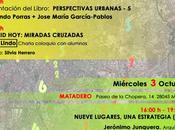 Semana arquitectura Madrid: Perspectivas urbanas
