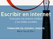 Escribir Internet. Guía para nuevos medios redes sociales Fundéu