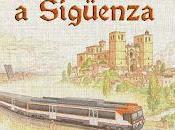 Tren Medieval Sigüenza: viaja tiempo