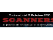 Estrenos Semana Octubre 2012 Podcast Scanners