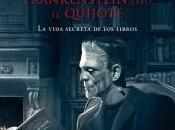 noche Frankenstein leyó Quijote. Santiago Posteguillo