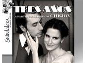 Tres años, partir obra chéjov goda: amor como mera ilusión
