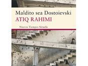 """""""Maldito Dosdoievski"""", Atiq Rahimi"""