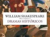 William Shakespeare. Dramas históricos