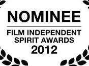 Nominaciones Independent Spirit Awards 2012