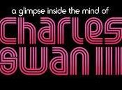 Glimpse Inside Mind Charles Swan III: trailer