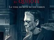 Crítica: NOCHE FRANKENSTEIN LEYO QUIJOTE Santiago Posteguillo