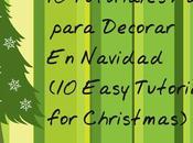 tutoriales fáciles para decorar navidad