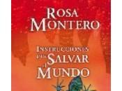 Instrucciones para salvar mundo Rosa Montero