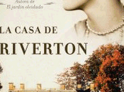 casa Riverton Kate Morton