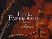 """Blues Bradley's"" (1993), primer directo gran bajista Philladelphia, Charles Fambrough."